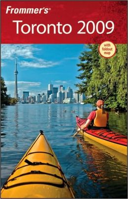 Frommer's Toronto 2009 (Frommer's Complete Series)