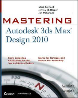 Mastering 3ds Max Design 2010