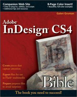 Adobe InDesign CS4 Bible (Bible Series)