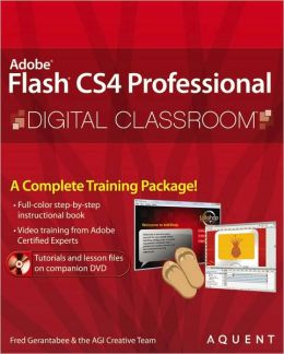 Flash CS4 Professional Digital Classroom (Digital Classroom Series)
