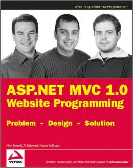 ASP.NET MVC 1.0 Website Programming: Problem - Design - Solution
