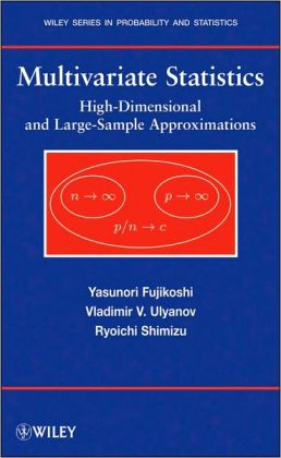 Multivariate Statistics : High-Dimensional and Large-Sample Approximations