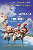 Book Cover Image. Title: Final Fantasy and Philosophy:  The Ultimate Walkthrough, Author: Jason P. Blahuta