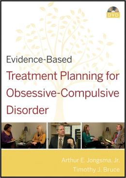 Evidence-Based Treatment Planning for Obsessive-Compulsive Disorder DVD