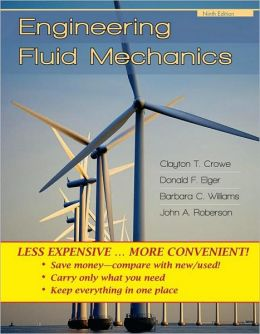 Engineering Fluid Mechanics, 9th Edition Binder Ready