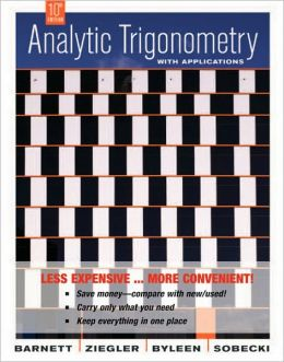 Analytic Trigonometry with Applications, Tenth Edition Binder Ready