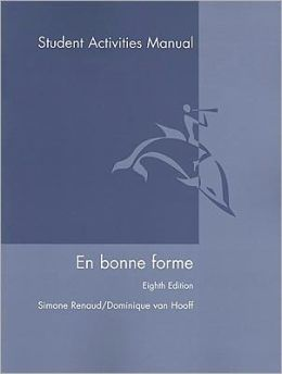 En Bonne Forme Student Activities Manual