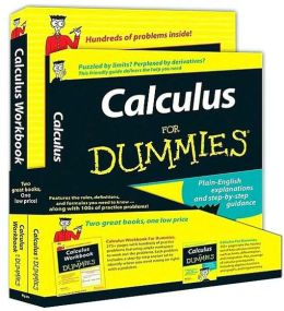 Calculus for Dummies W/Calculus Workbook for Dummies