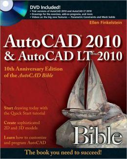 AutoCAD 2010 & AutoCAD LT 2010 Bible