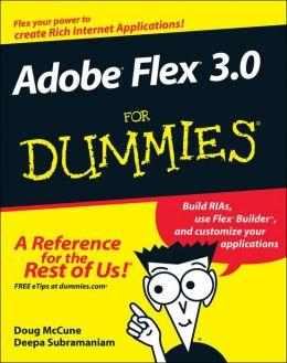 Adobe Flex 3.0 For Dummies