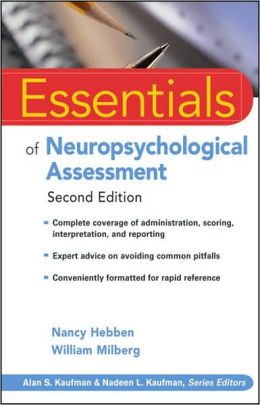 Essentials of Neuropsychological Assessment