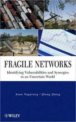 Fragile Networks: Identifying Vulnerabilities and Synergies in an Uncertain World