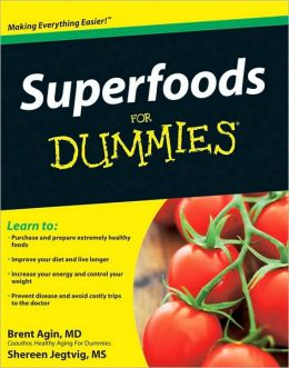 Super Foods For Dummies