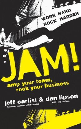 Jam! How to Run Your Business Like a Rock Star