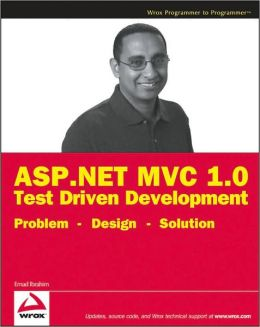 ASP.NET MVC 1.0 Test Driven Development Problem - Design - Solution