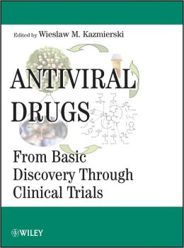 Antiviral Drugs: From Basic Discovery Through Clinical Trials