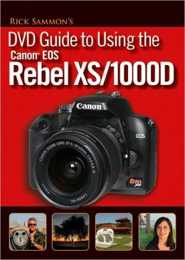 Rick Sammons DVD Guide to Using the Canon EOS Rebel XS/1000D