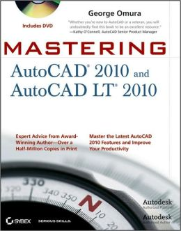 Mastering AutoCAD 2010 and AutoCAD LT 2010 [With DVD ROM]