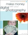 Book Cover Image. Title: Make Money with your Digital Photography, Author: Erin Manning