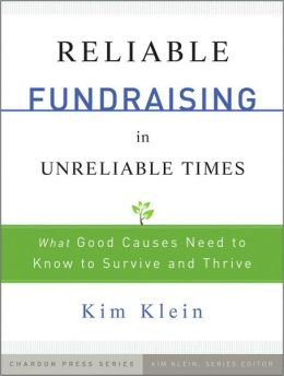 Reliable Fundraising: Strategies for Surviving and Thriving in Crisis and Calm
