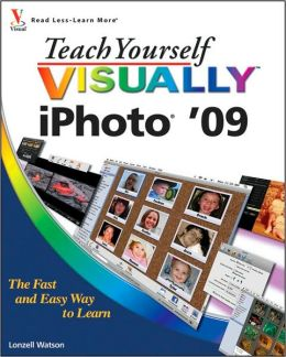 Teach Yourself VISUALLY iPhoto '09