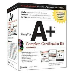 CompTIA A+ Complete Certification Kit, Second Edition (Exam 220-701/220-702)