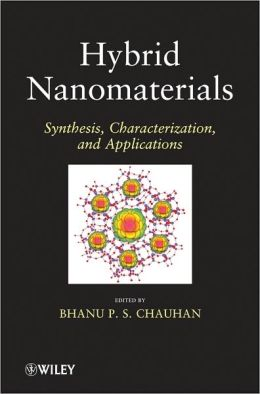 Hybrid Nanomaterials: Synthesis, Characterization, and Applications