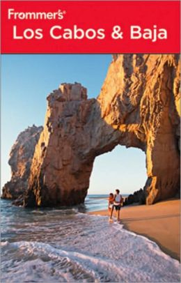 Frommer's Los Cabos & Baja