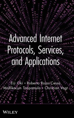 Advanced Internet Protocols, Services, and Applications