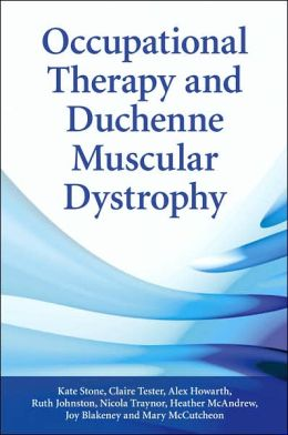 Occupational Therapy and Duchenne Muscular Dystrophy: Stone Duchenne