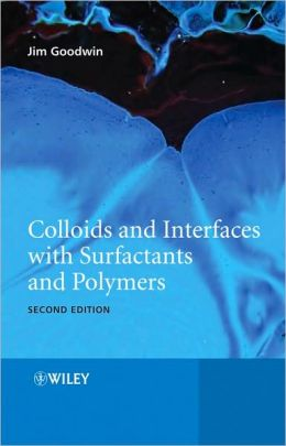 Colloids and Interfaces with Surfactants and Polymers