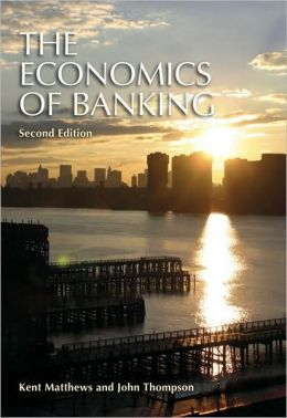 The Economics of Banking