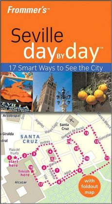 Frommer's Day by Day Seville