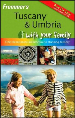 Frommer's Tuscany & Umbria with Your Family