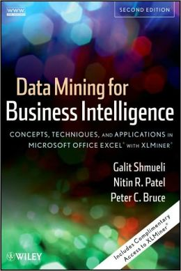 Data Mining for Business Intelligence: Concepts, Techniques, and