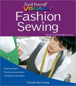 Teach Yourself VISUALLY Fashion Sewing