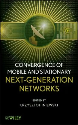 Convergence of Wireless, Wireline, and Photonics Next Generation Networks