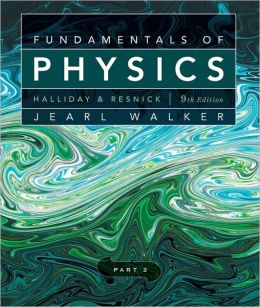 Fundamentals of Physics - Part 2
