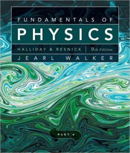 Fundamentals of Physics, Part 4