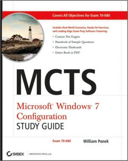 MCTS Windows 7 Configuration Study Guide: Exam 70-680
