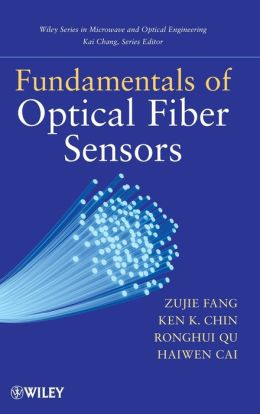 Fundamentals of Optical Fiber Sensors