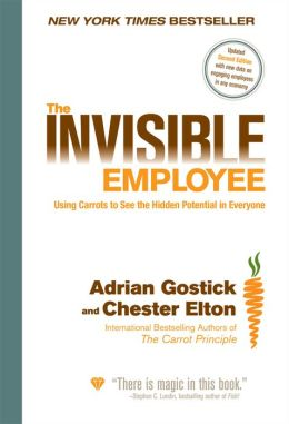 The Invisible Employee: Using Carrots to See the Hidden Potential in Everyone