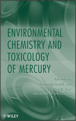 Advances in Environmental Chemistry and Toxicology of Mercury