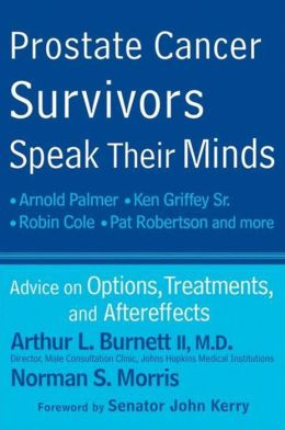 Prostate Cancer Survivors Speak Their Minds: Advice on Options, Treatments, and Aftereffects
