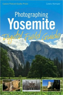 Photographing Yosemite Digital Field Guide