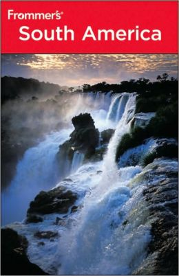 Frommer's South America