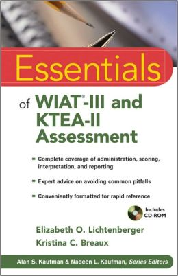 Essentials of WIAT-III and KTEA-II Assessment