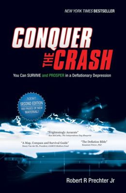 Conquer the Crash: You Can Survive and Prosper in a Deflationary Depression