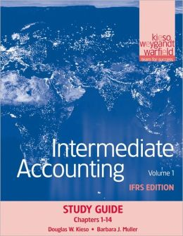 Intermediate Accounting, Study Guide, Volume 1: IFRS Edition