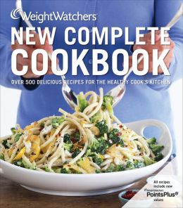 Weight Watchers New Complete Cookbook, 4th Edition